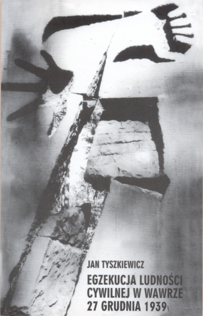 Egzekucja ludności cywilnej w Wawrze 27 grudnia 1939